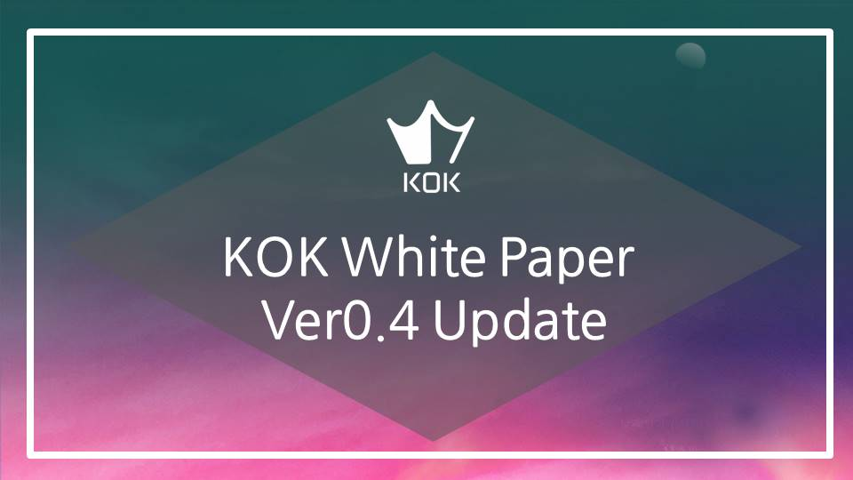 KOK White Paper Update