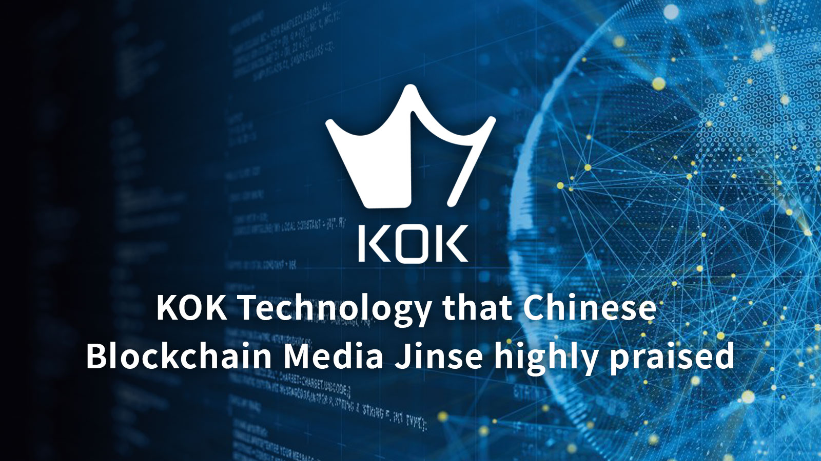 Jinse, China's representative blockchain media, introduced KOK